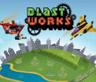 Blast Works : Build Trade Destroy
